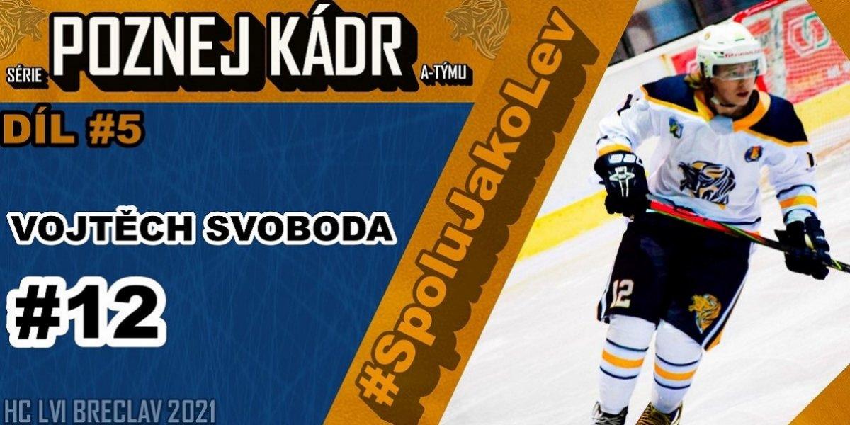 """Vojtěch SVOBODA: """"Kdybych byl našim trenérem, asi bych skončil v blázinci... Břeclavský hokej mi splnil mé sny..."""" - Poznej Kádr #5"""