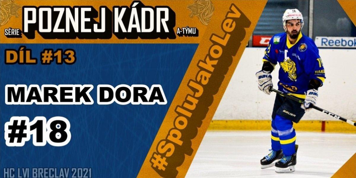 """Marek DORA: """"Plat a podmínky v USA byly dobré, sám jsem pak ale odešel... Vyhrát s Břeclaví titul je můj poslední hokejový sen..."""" - Poznej Kádr #13"""