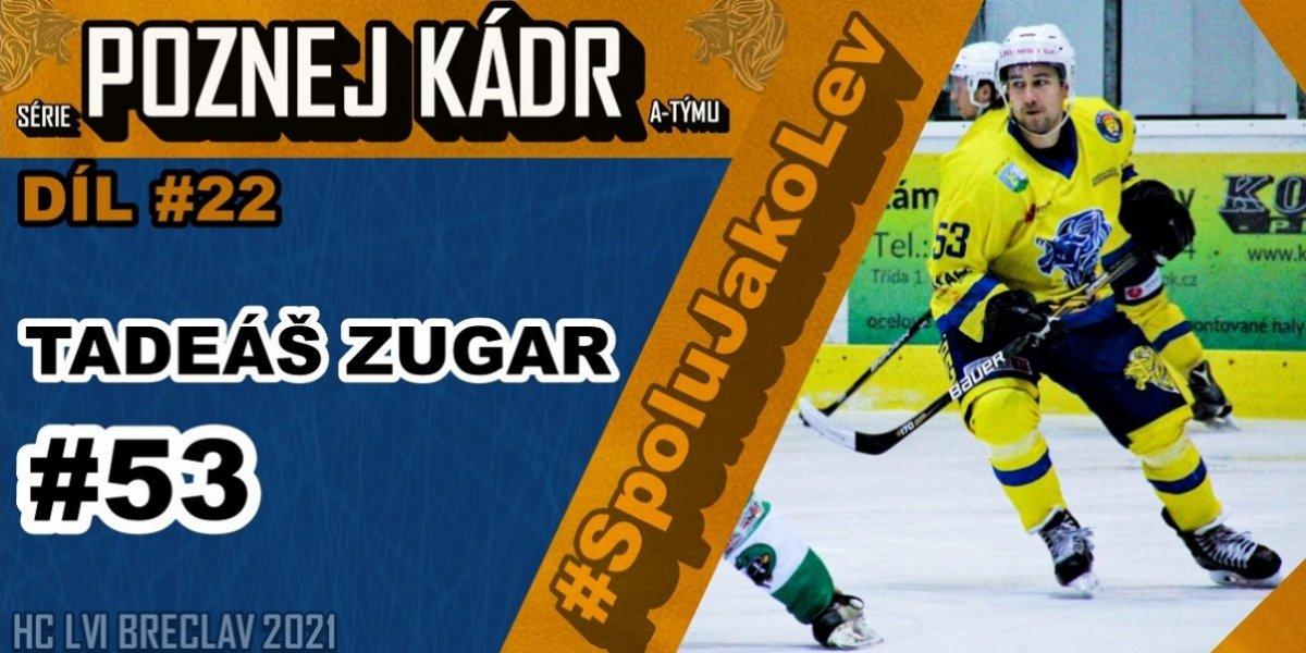 """Tadeáš ZUGAR: """"Vždy jsem hrál jen za Břeclav, ale jsem na to hrdý... Hokej hraji pro zábavu a ne pro zdolávání nějakých milníků..."""" Poznej Kádr #22"""