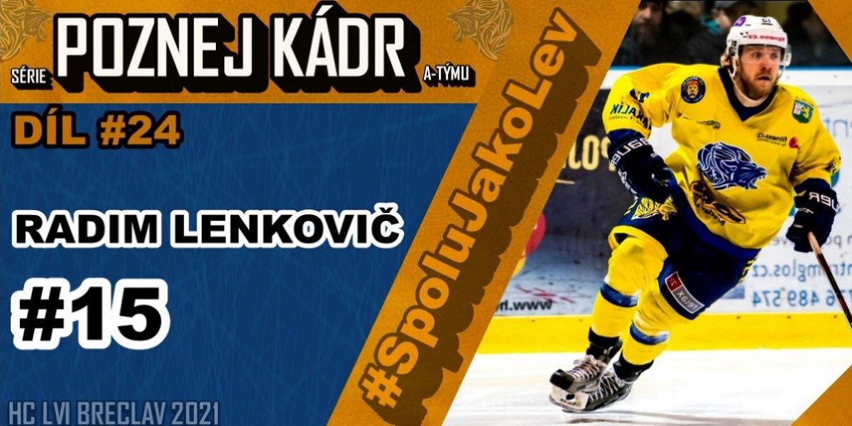 """Radim LENKOVIČ: """"Vyhovuje mi hrát pod tlakem... Nyní je pro mě prioritou výchova malých hokejistů..."""" - Poznej Kádr #24"""